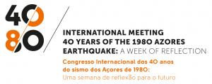 Congresso Internacional - Os 40 anos do sismo de 1980