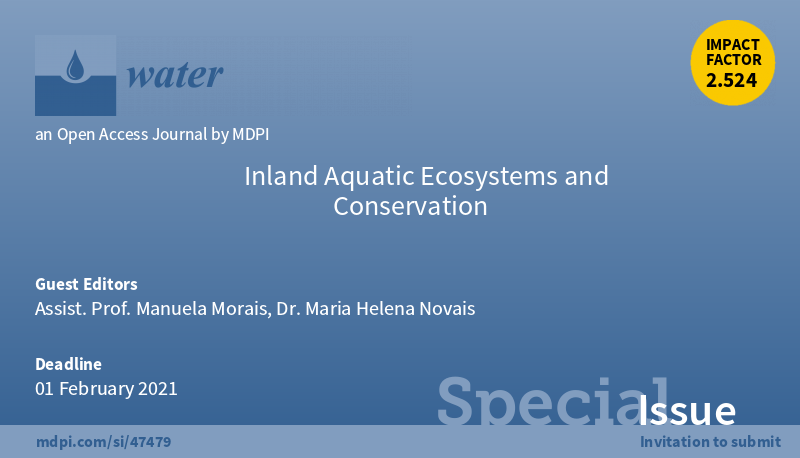 """Special Issue """"Inland Aquatic Ecosystems and Conservation"""""""