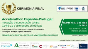 Universidade de Évora na Cerimónia Final: Startup Europe Accelerathon Euroregion Alentejo-Algarve-Andaluzia para os desafios Covid -19 e alterações climáticas