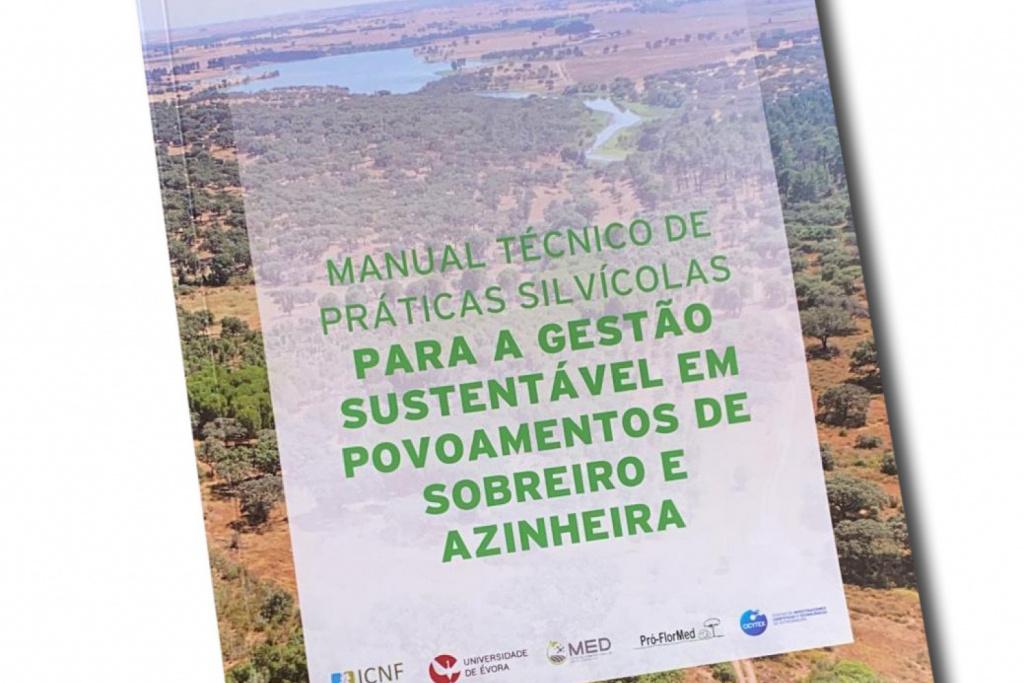 Manual técnico de práticas silvícolas para a gestão sustentável em povoamentos de sobreiro e azinheira em edição digital